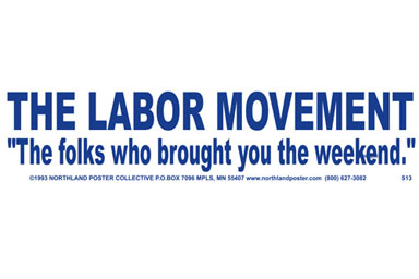Labor Movement Decal.                                             (Ricardo Levins Morales)