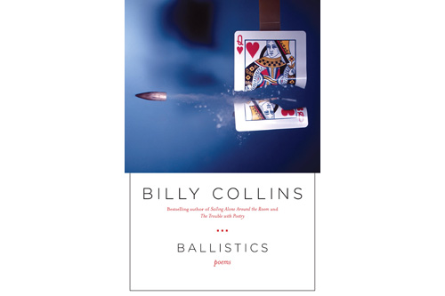 "The cover of Billy Collins' most recent book of poetry, ""Ballistics.""                                             (Courtesy Random House)"