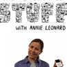 Annie Leonard and The Story of Stuff